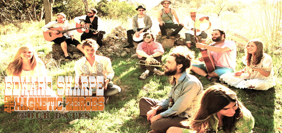 Edward Sharpe and the Magnetic Zeros Tour